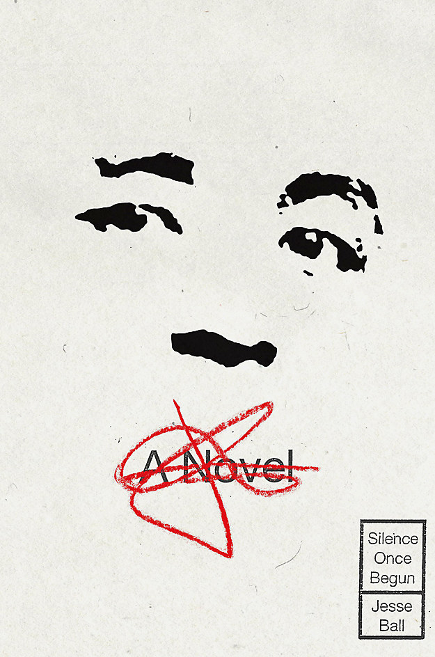 Silence Once Begun: A Novel