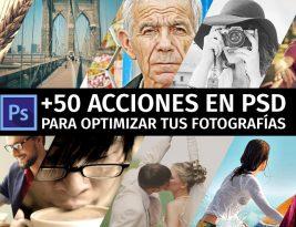 +50 Acciones de Photoshop Gratis para optimizar tus Fotografías