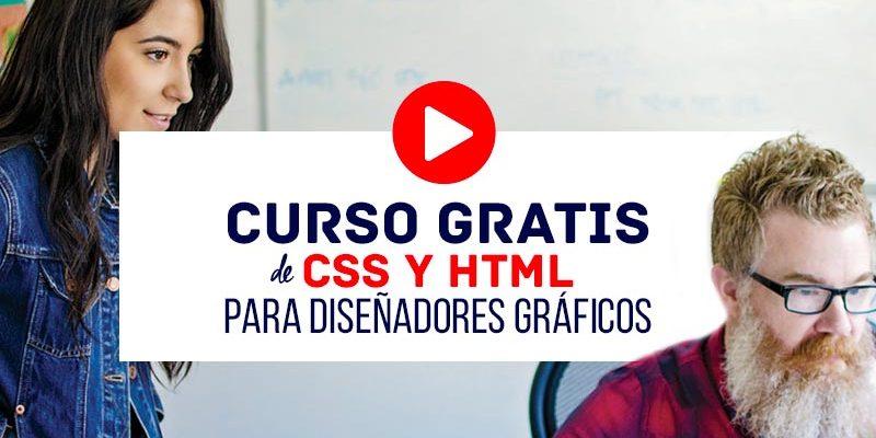 Curso Gratis de HTML y CSS para Diseñadores Gráficos